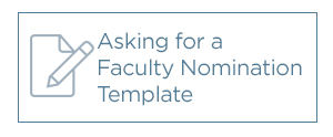Asking for a Faculty Nomination Template